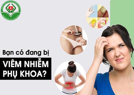 Biểu hiện viêm nhiễm vùng kín ở nữ giới