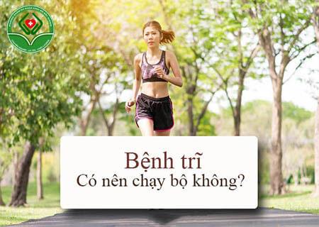 Bị trĩ có nên chạy bộ không